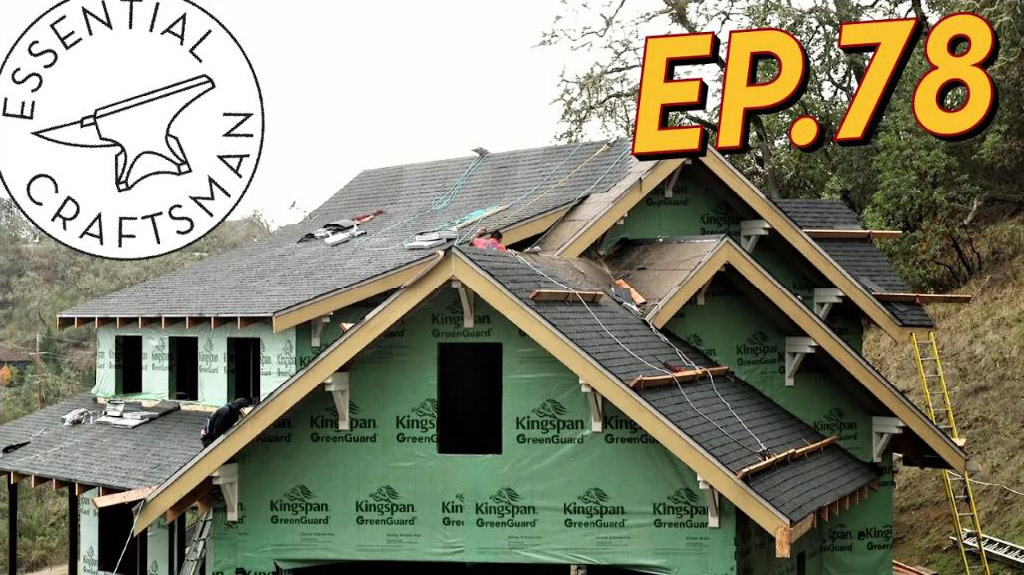 Essential Craftsman - Episode 78