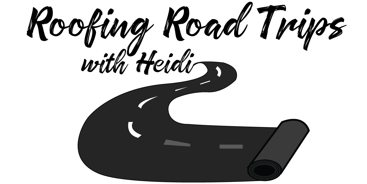 roofing road tips with Heidi