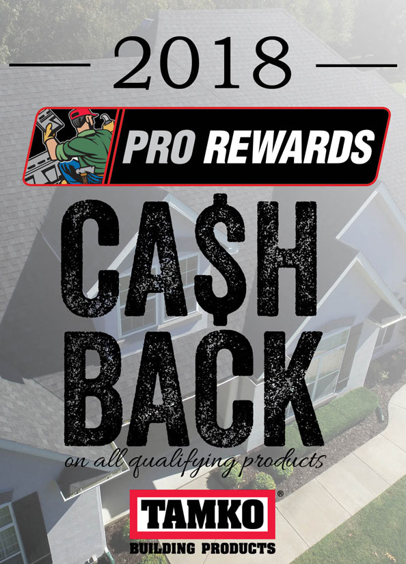 TAMKO Pro Rewards - Cash Back on all Qualifying Products