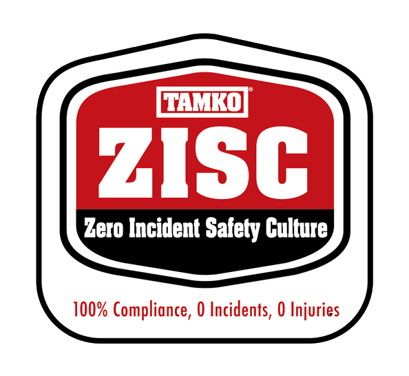 TAMKO ZISC - Zero Incident Safety Culture - 100% Compliance, 0 Incidents, 0 Injuries